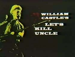 Let's Kill Uncle - 1966