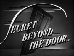 Secret Beyond The Door - 1948
