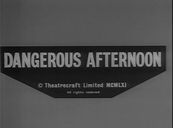 Dangerous Afternoon (1961)