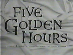 Five Golden Hours (1961)