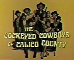 Cockeyed Cowboys of Calico County - 1970