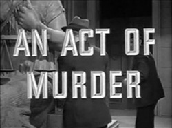 An Act Of Murder - 1948