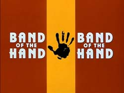 Band Of The Hand - 1986