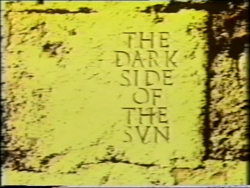 The Dark Side Of The Sun - 1983