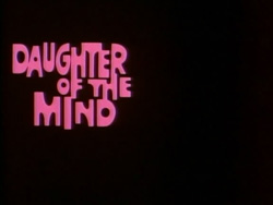Daughter Of The Mind - 1969