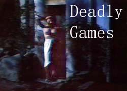 Deadly Games - 1982