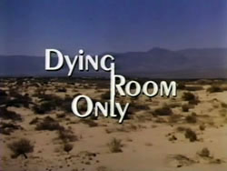 Dying Room Only - 1973