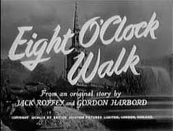 Eight O'Clock Walk - 1954