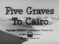 Five Graves To Cairo - 1943