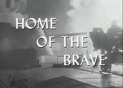 Home Of The Brave - 1949