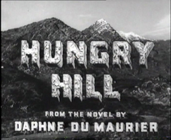 Hungry Hill - 1947