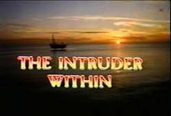 The Intruder Within - 1981