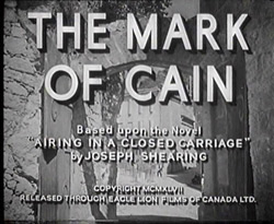 The Mark Of Cain - 1947