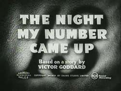 The Night My Number Came Up - 1955
