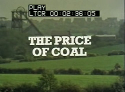 The Price Of Coal: Parts 1 and 2 - 1977