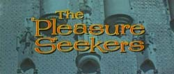 The Pleasure Seekers - 1964
