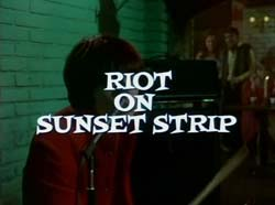 Riot On Sunset Strip - 1967