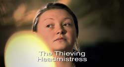 The Thieving Headmistress - 2006