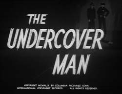 The Undercover Man - 1949