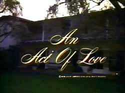 An Act Of Love: The Patricia Neal Story - 1981