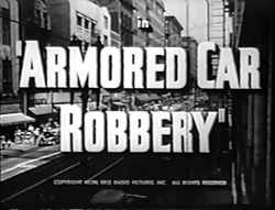 Armored Car Robbery - 1950