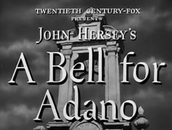 A Bell For Adano - 1945