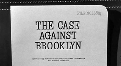 The Case Against Brooklyn - 1958