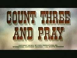 Count Three And Pray - 1955