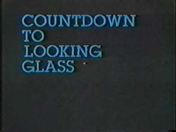 Countdown To Looking Glass - 1984