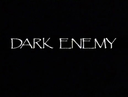 Dark Enemy - 1984