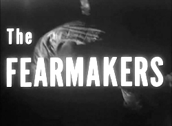 The Fearmakers - 1958