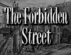 The Forbidden Street - 1949