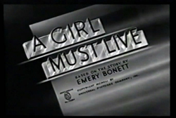 A Girl Must Live - 1939