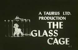 The Glass Cage - 1964