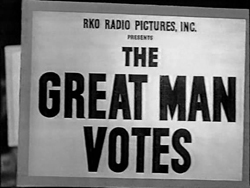 The Great Man Votes - 1939