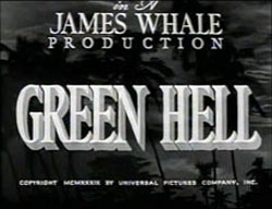 Green Hell - 1940
