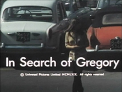 In Search Of Gregory - 1969