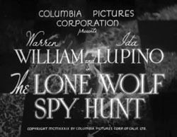 The Lone Wolf Spy Hunt - 1939