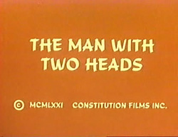 The Man With Two Heads - 1972