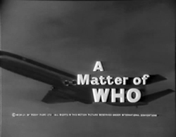 A Matter Of WHO - 1961