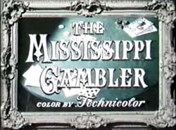 The Mississippi Gambler - 1953
