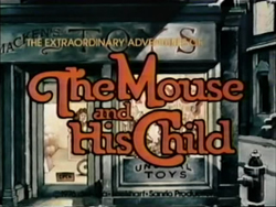 The Mouse And His Child - 1977