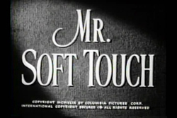 Mr. Soft Touch - 1949