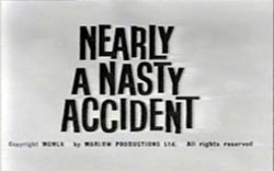 Nearly A Nasty Accident - 1961