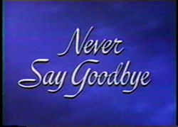 Never Say Goodbye - 1956