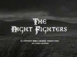 The Night Fighters - 1960
