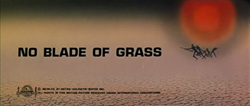 No Blade Of Grass - 1970