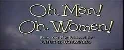 Oh, Men! Oh, Women! (1957)