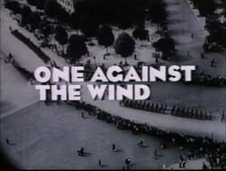 One Against The Wind - 1991