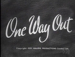 One Way Out (1955)